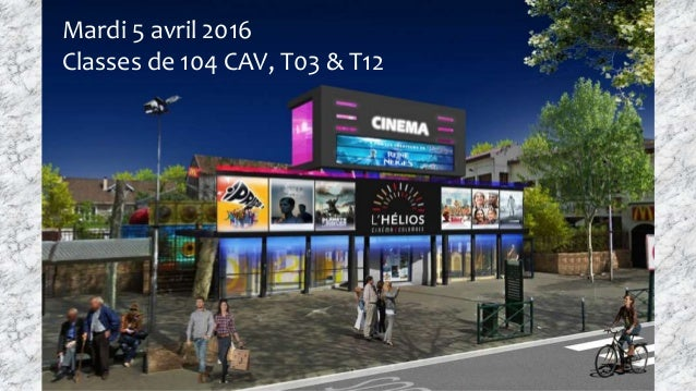 Mardi 5 avril 2016 Classes de 104 CAV, T03 & T12