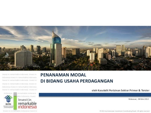 Invest in remarkable indonesia Invest inindonesia Invest in remarkable indonesia                                          ...