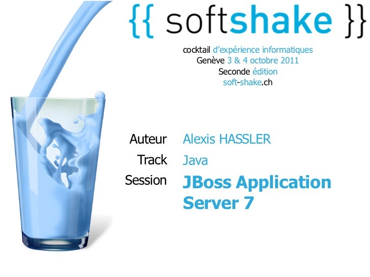 soft-shake.ch - JBoss AS 7, la révolution
