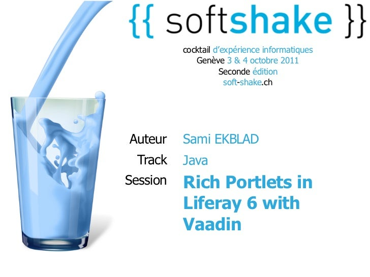 soft-shake.ch - Rich Portlets in Liferay 6 with Vaadin