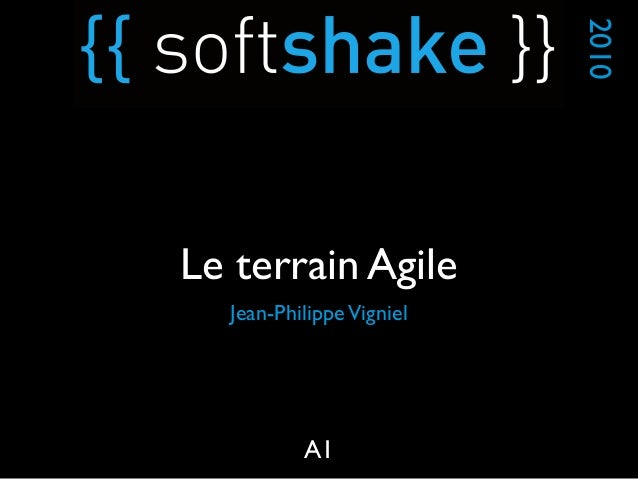 soft-shake.ch - Le terrain Agile