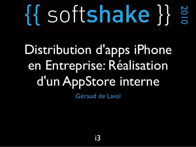 soft-shake.ch - Distribution d'applications iPhone en Entreprise: Réalisation d'un AppStore interne