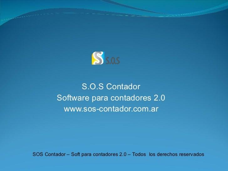 S.O.S Contador Software para contadores 2.0  www.sos-contador.com.ar SOS Contador – Soft para contadores 2.0 – Todos  los ...