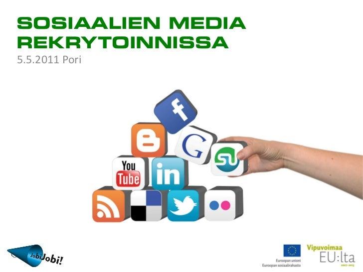 Sosiaalinen media rekrytoinnissa -seminaari 5.5.2011