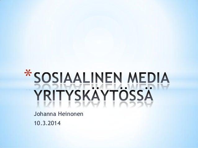 Sosiaalinen media yrityskaytossa 2014