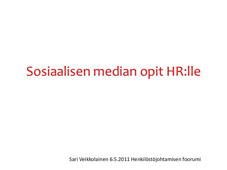 Mitä HR voi oppia sosiaaliselta medialta