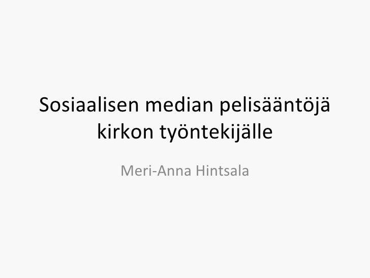 Sosiaalisen median pelisääntöjä kirkon työntekijälle Meri-Anna Hintsala