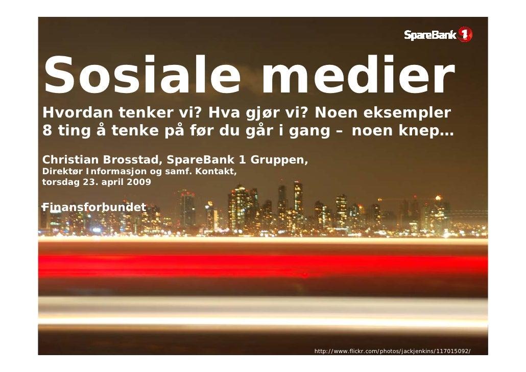 Sosiale Medier og Finansforbundet - Christian Brosstad