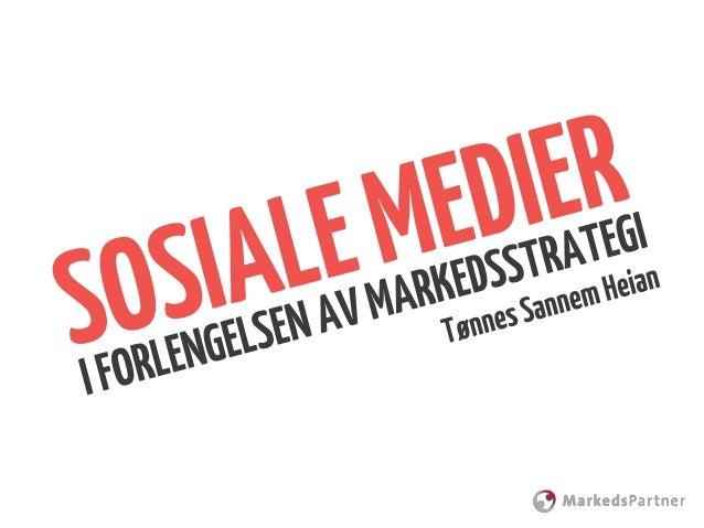 Sosiale medier i forlengelsen av markedsstrategi