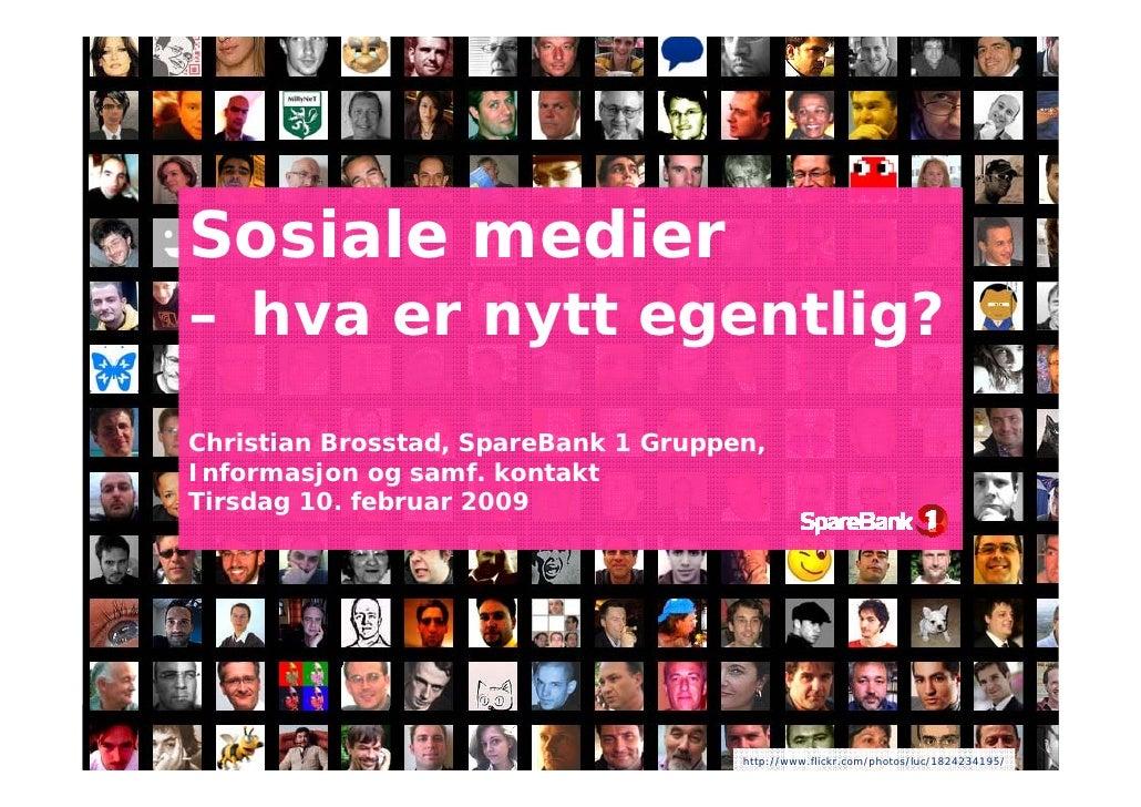 Sosiale Medier på Software2009 av Christian Brosstad