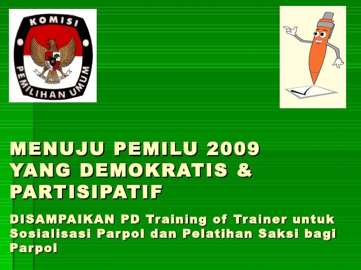 Sosialisasi Pemilu 2009