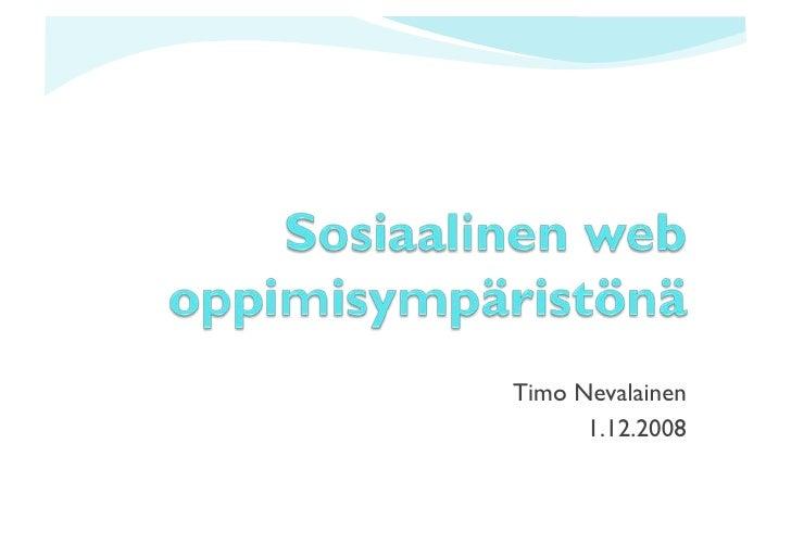 Timo Nevalainen       1.12.2008