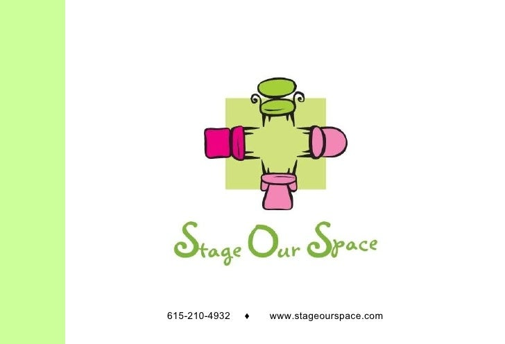 Stage Our Space Power Point Presentation For Murfreesboro Real Estate Investors
