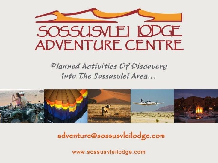 Sossusvlei Lodge Adventure Centre 2012 Presentation