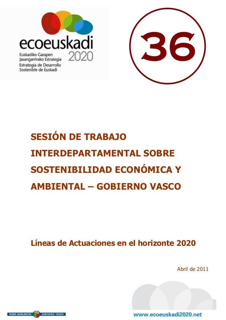 Sesión de trabajo interdepartamental sobre la sostenibilidad Económica y Ambiental - Gobierno Vasco
