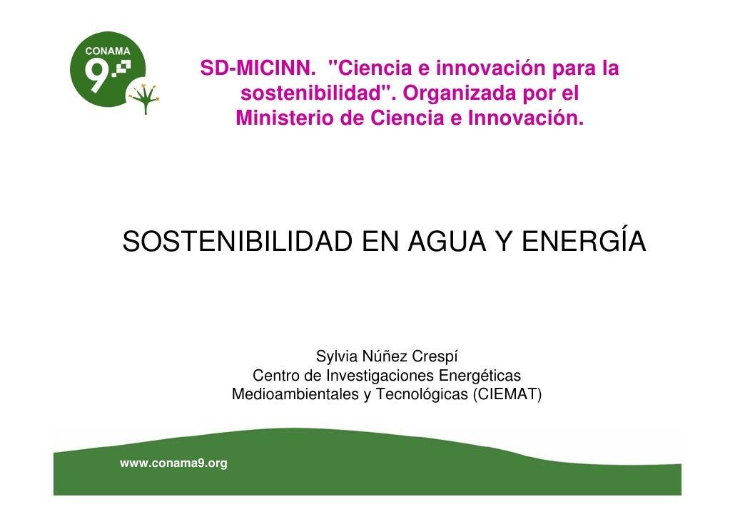 """SD-MICINN. """"Ciencia e innovación para la               sostenibilidad"""". Organizada por el               Ministerio de Cien..."""