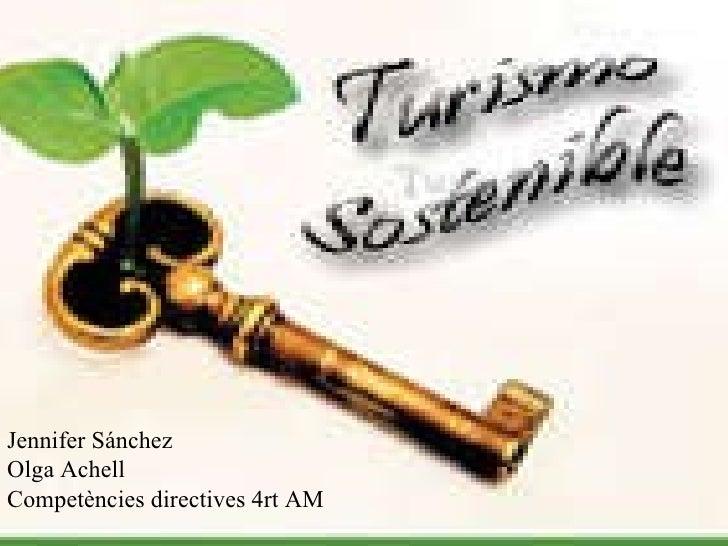 Jennifer Sánchez Olga Achell Competències directives 4rt AM