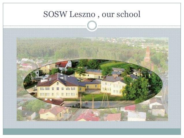 SOSW Leszno , our school