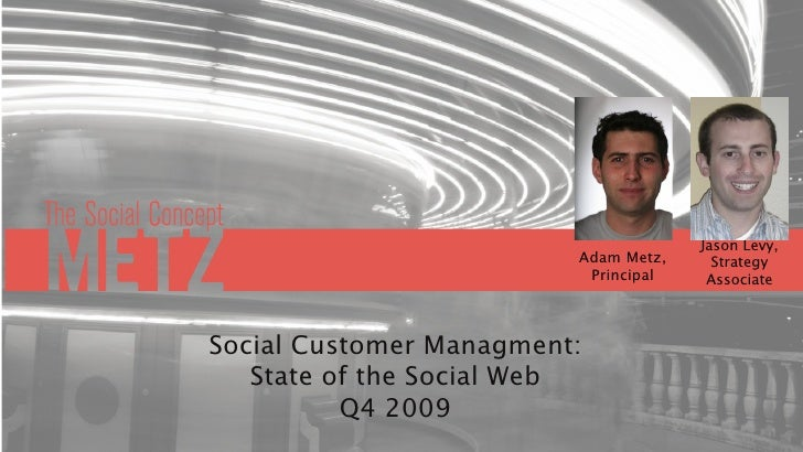 Jason Levy,                          Adam Metz,     Strategy                           Principal    Associate    Social Cu...