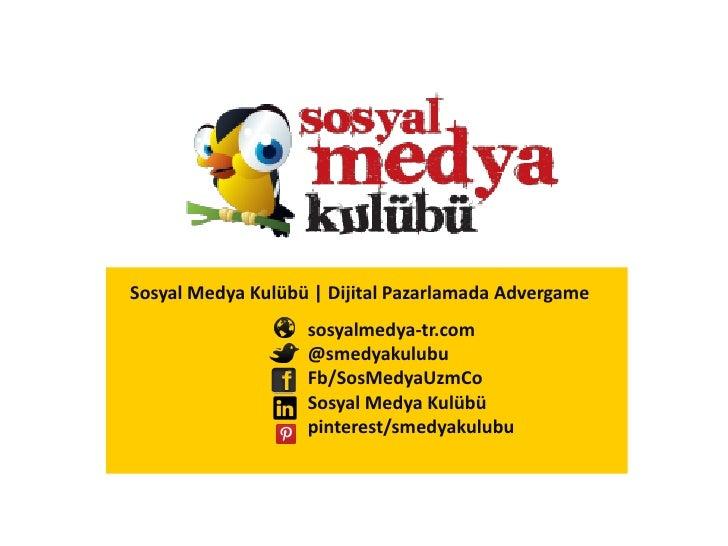 Sosyal Medya Kulübü | Dijital Pazarlamada Advergame                   sosyalmedya-tr.com                   @smedyakulubu  ...