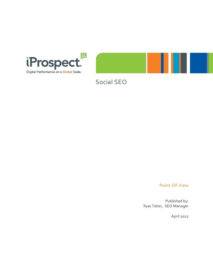 Social SEO                      Point-Of-View                          Published by:             İlyas Teker, SEO Manager ...