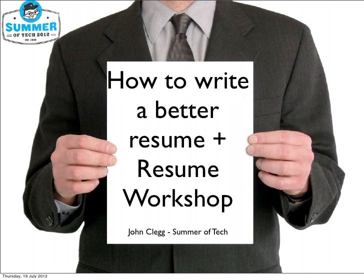 How to write                           a better                          resume +                           Resume        ...