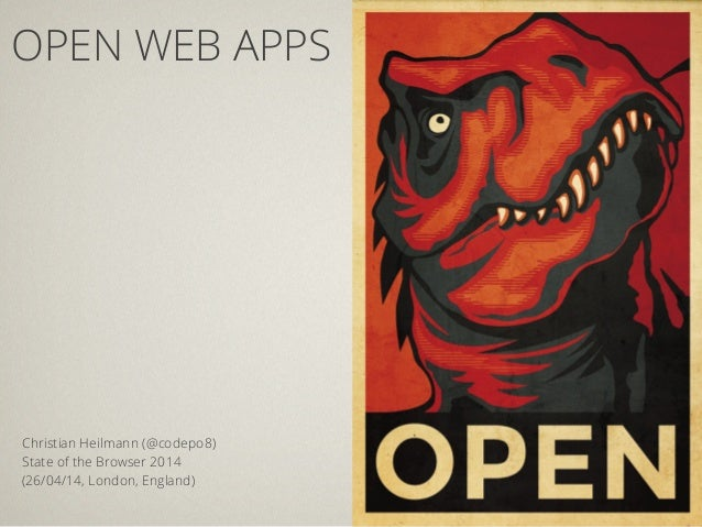 Open Web Apps - State of the Browser 2014