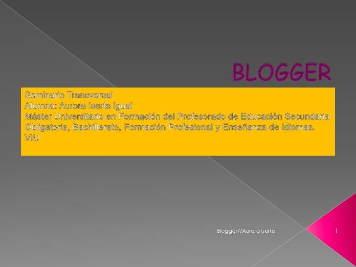 Blogger - Aurora Iserte