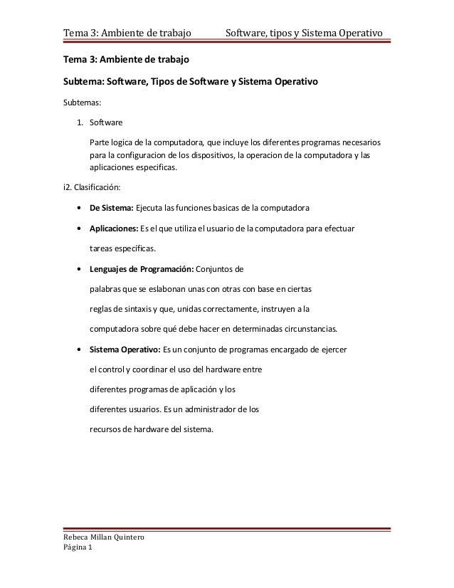 Tema 3: Ambiente de trabajo                   Software, tipos y Sistema OperativoTema 3: Ambiente de trabajoSubtema: Softw...