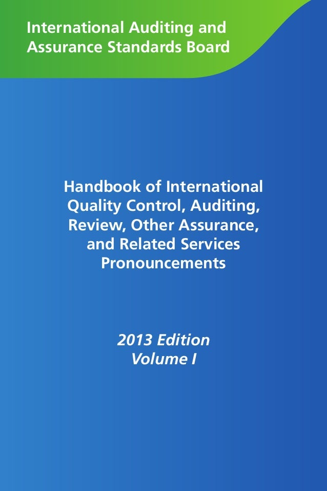 International Auditing and Assurance Standards Board Handbook of International Quality Control, Auditing, Review, Other As...