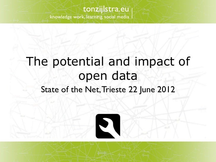 Potential and Impact of Open Data in Europe