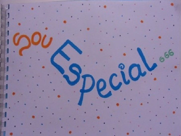 Sou especial porque...