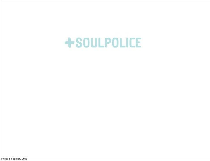 Soulpolice