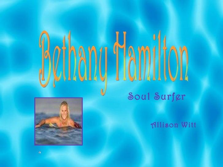 Soul Surfer Allison Witt Bethany Hamilton