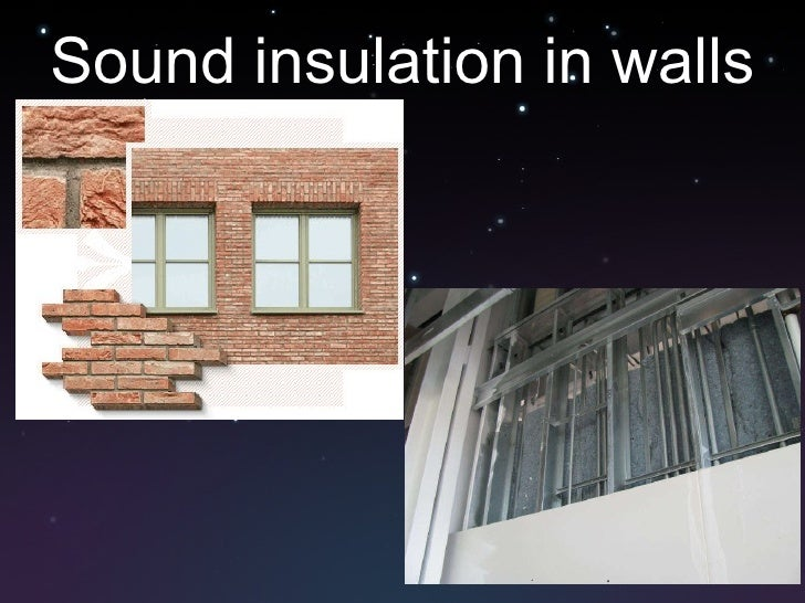 Sound Insulation For Walls : Sound insulation in walls