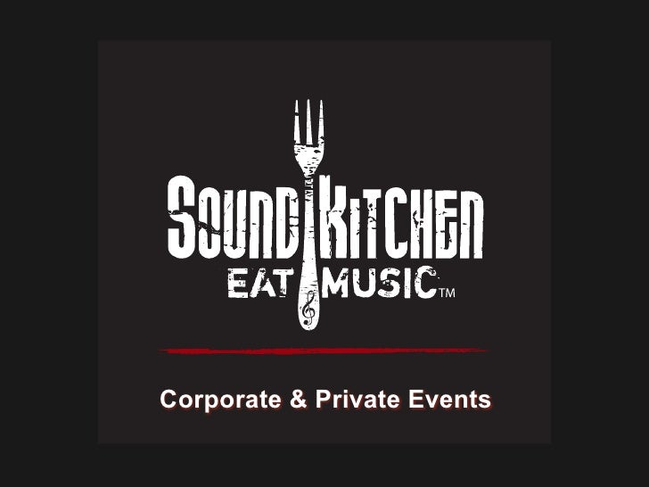 Sound Kitchen Private Events