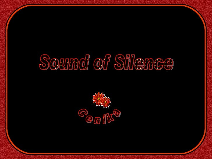 Sound of Silence Cenika
