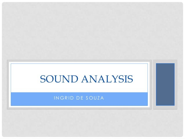 SOUND ANALYSIS  INGRID DE SOUZA