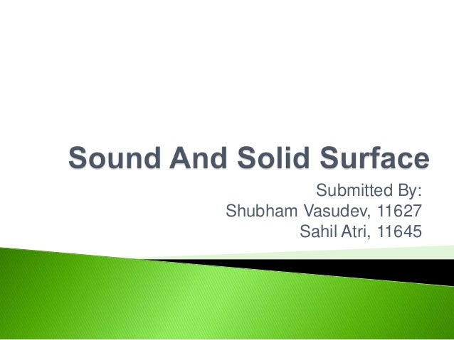 Sound and solid surface