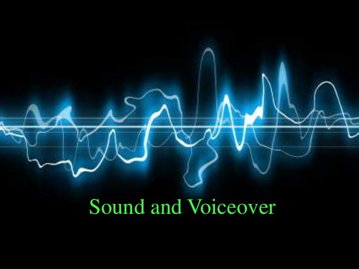 Sound and voiceover