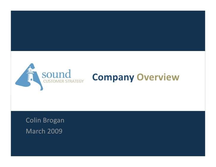CompanyOverview   ColinBrogan March2009