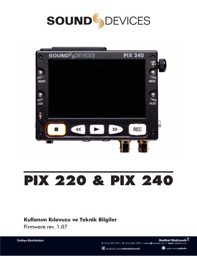 PIX 220 & PIX 240Kullanım Kılavuzu ve Teknik BilgilerFirmware rev. 1.07