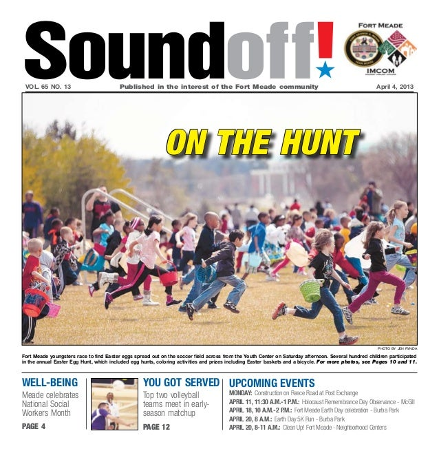 Soundoff! vol. 65 no. 13                         Published in the interest of the Fort Meade community                  ...