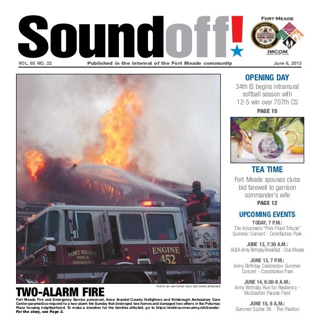 Soundoff!´vol. 65 no. 22 Published in the interest of the Fort Meade community June 6, 2013UPCOMING EVENTSToday, 7 p.m.:...