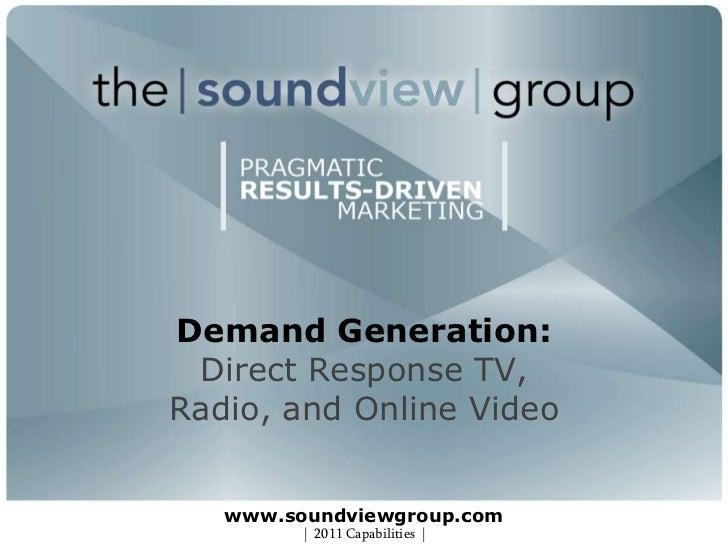 SoundView Group direct response tv, radio, online video capabilities