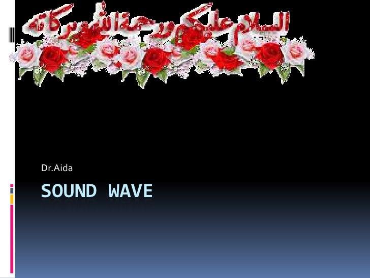 Dr.AidaSOUND WAVE