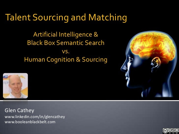 Talent Sourcing and Matching            Artificial Intelligence &          Black Box Semantic Search                      ...
