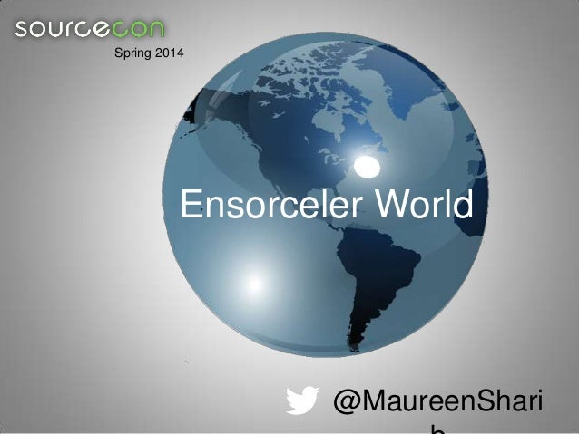 Spring 2014  Ensorceler World  @MaureenShari