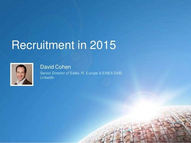 SourceIn London; Recruiting in 2015