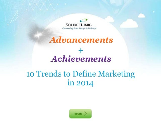 SourceLink presents - 10 Trends to Define Marketing in 2014